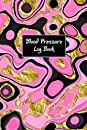 Blood Pressure Log Book: Two Year Logbook for woman, men, blood pressure And Pulse Record log book
