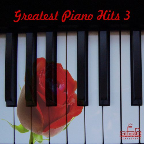 Greatest Piano Hits, Vol. 3 (Best Pop Songs On Piano, Instrumental)