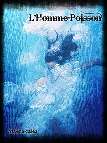 L'Homme-Poisson (French Edition)