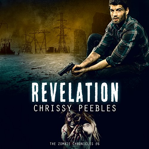 The Zombie Chronicles - Book 6 - Revelation audiobook cover art