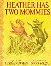 Heather Has Two Mommies by Leslea Newman (1994-06-01)