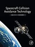 Spacecraft Collision Avoidance Technology (English Edition)