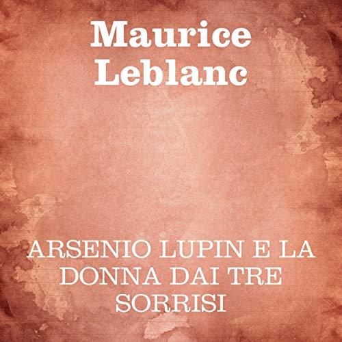 Arsenio Lupin e la donna dai tre sorrisi cover art