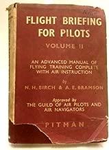 Flight Briefing for Pilots Volume II