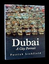 Dubai: A City Portrait