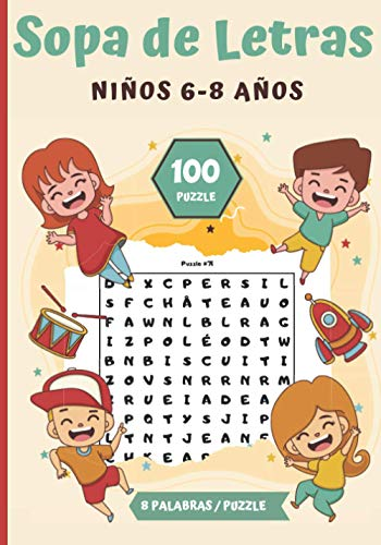 Sopa de Letras Niños 6-8 años: Pasatiempos para niños - juegos de letras educativos  100 Puzzle letras grandes   Para las vacaciones o el tiempo libre   idea del regalo