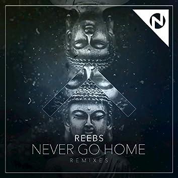 Never Go Home (Remixes)