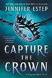 Capture the Crown (A Gargoyle Queen Novel)