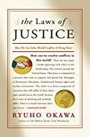 The Laws of Justice: How We Can Solve the World Conflicts & Bring Peace