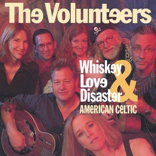 Whiskey, Love & Disaster - American Celtic