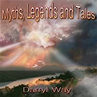 MYTHS, LEGENDS AND TALES