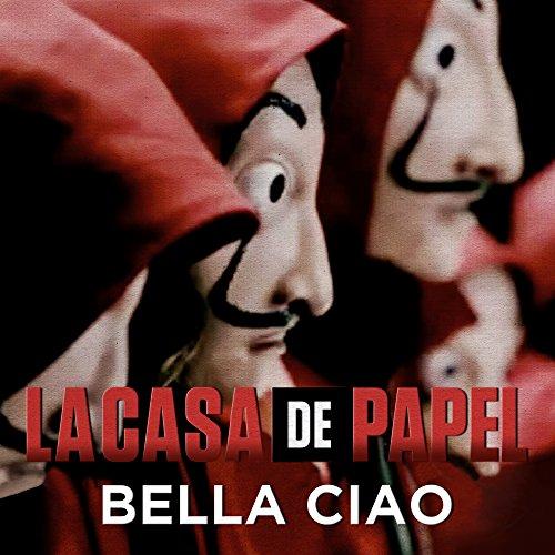 Bella Ciao (Música Original de la Serie la Casa de Papel  Money Heist)