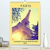 Paris - Impressionen aus der Stadt der Liebe (Premium, hochwertiger DIN A2 Wandkalender 2022, Kunstdruck in Hochglanz): Ein fotografischer Streifzug durch Frankreichs Hauptstadt (Monatskalender, 14 Seiten )