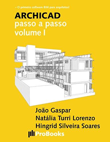 ARCHICAD passo a passo volume I (Portuguese Edition)