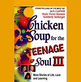 Chicken Soup for the Teenage Soul III audiobook cover art