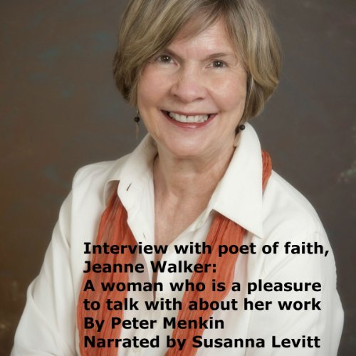 Interview with Poet of Faith, Jeanne Walker audiobook cover art