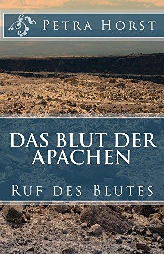 Das Blut der Apachen: Ruf des Blutes