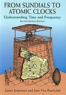 From Sundials to Atomic Clocks
