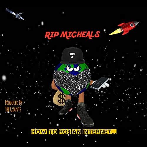 Rip Micheals