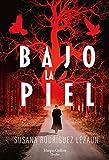 Bajo la piel (HarperCollins)