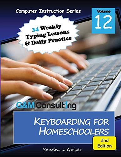 Compare Textbook Prices for Keyboarding for Homeschoolers  ISBN 9781735279602 by Gaiser, Sandra