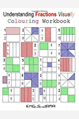 Understanding Fractions Visually: Colouring Workbook Paperback