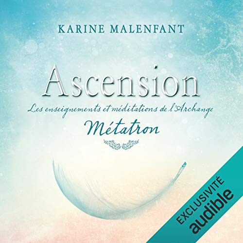 『Ascension: les enseignements et méditations de l'archange Métatron』のカバーアート