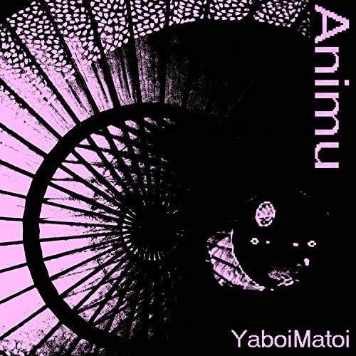 YaboiMatoi