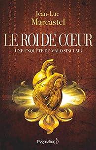Le roi de coeur par Jean-Luc Marcastel