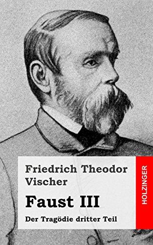 Faust III: Der Tragödie dritter Teil