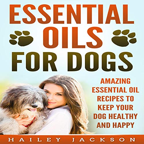 Essential Oils for Dogs audiobook cover art