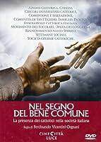 Nel Segno Del Bene Comune [Italian Edition]