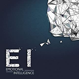 Emotional Intelligence     Boost Your E.I. to Improve Your Social Skills, Self-Awareness, Self-Discipline, Relationships, Success & Happiness in Life              By:                                                                                                                                 Emily Porter                               Narrated by:                                                                                                                                 Cate Thomas                      Length: 4 hrs and 11 mins     72 ratings     Overall 4.7