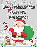 Adventskalender Malbuch Für Kinder: 24 nummerierte Weihnachtsmalvorlagen