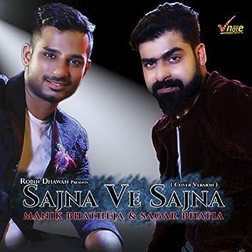 Sajna Ve Sajna (feat. Sagar Bhatia)