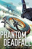 Phantom Deadfall (Ruins of the Earth Book 3)