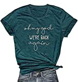 Women Oh My God We're Back Again T Shirt Letter Print Short Sleeve Casual Tee Tops Blouse Size L (Green)