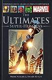 The Ultimates - Super-humains , Marvel comics : la collection de référence N° 27