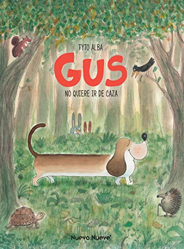 Gus: No quiere ir de caza (INFANTIL)