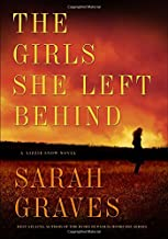 The Girls She Left Behind: A Novel (Lizzie Snow)