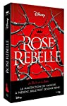 The queen's council, tome 1 : Rose rebelle par Theriault