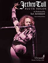 Jethro Tull Flute Solos: As Performed by Ian Anderson [ JETHRO TULL FLUTE SOLOS: AS PERFORMED BY IAN ANDERSON BY Rona, Jeff ( Author ) Feb-01-2006