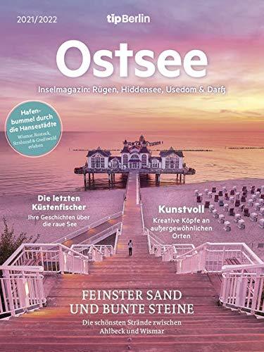 Ostsee 2021/2022: Rügen, Usedom, Fischland-Darß und die Hansestädte: Rügen, Hiddensee, Usedom, Fischland-Darß und die Hansestädte