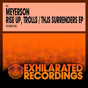 Rise Up, Trolls / Thjs Surrenders EP