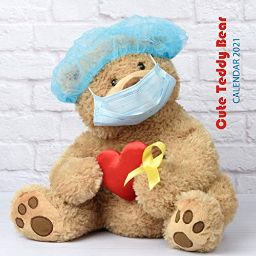 "Compare Textbook Prices for Cute Teddy Bear Calendar 2021: Wall And Desk Calendar 2021, Size 8.5"" x 17"" When Open 