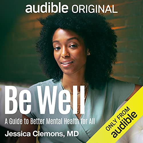 Be Well Audiobook By Dr. Jessica Clemons cover art