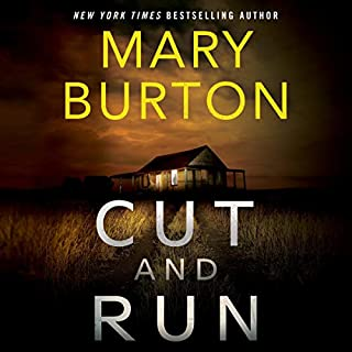 Cut and Run                   Written by:                                                                                                                                 Mary Burton                               Narrated by:                                                                                                                                 Brittany Pressley                      Length: 8 hrs and 57 mins     6 ratings     Overall 4.8