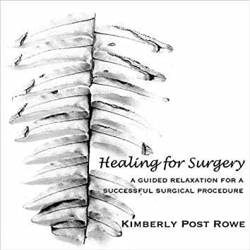 Healing for Surgery