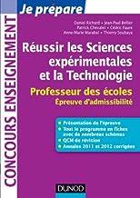 Réussir les Sciences expérimentales et la Technologie - Professeur des écoles. Epreuve d'admissibili: Professeur des école...