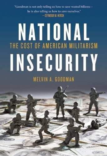 Image of National Insecurity: The Cost of American Militarism (Open Media)